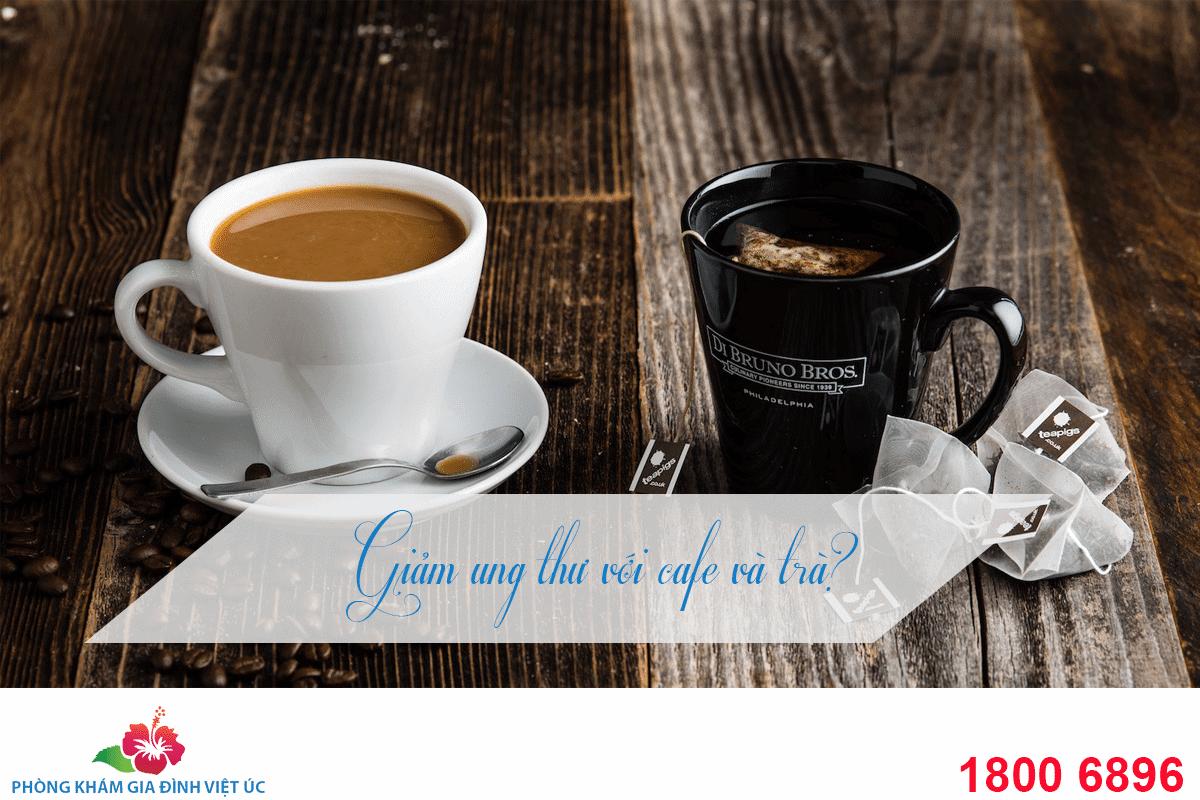 cafe và trà làm giảm nguy cơ ung thư gan