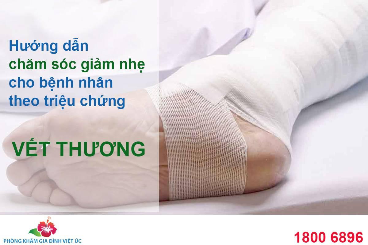 Huong-dan-cham-soc-giam-nhe-cho-benh-nhan-theo-cac-trieu-chung-vet-thuong