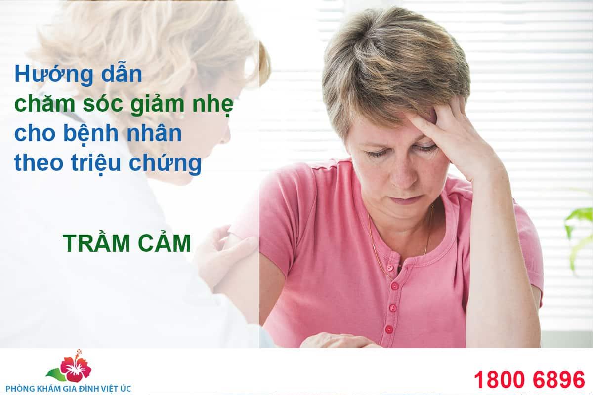 Huong-dan-cham-soc-giam-nhe-cho-benh-nhan-theo-cac-trieu-chung-tram-cam